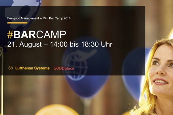 Feelgood Management Mini BarCamp – Lufthansa Systems